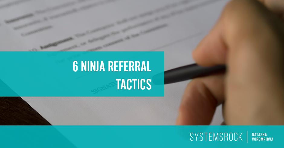 6 Ninja Referral Tactics