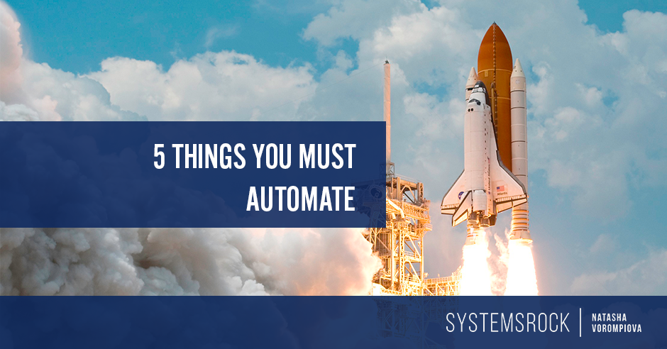 How to be More Productive: 5 Things You Must Automate
