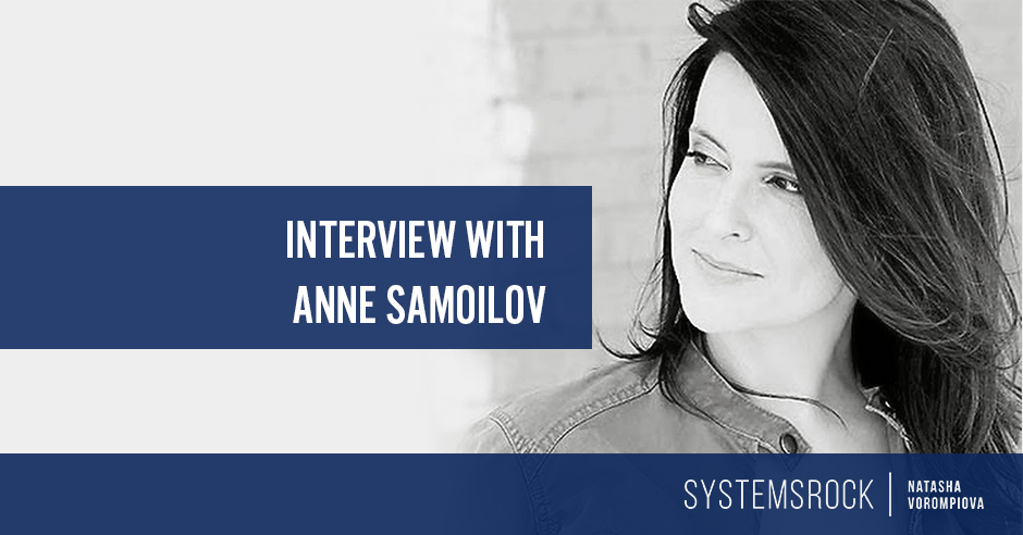 Interview with Anne Samoilov