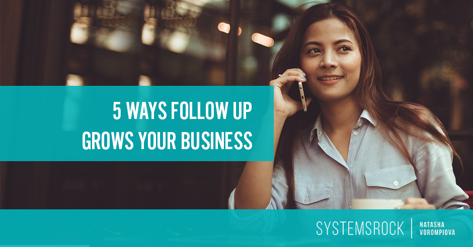 5 Ways Follow Up Grows Your Business