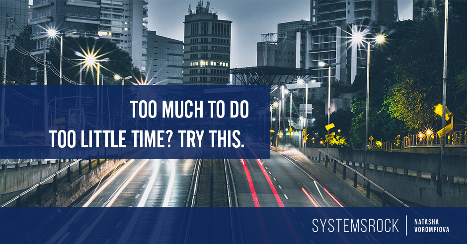 Too Much To Do, Too Little Time?  These Strategies Can Help