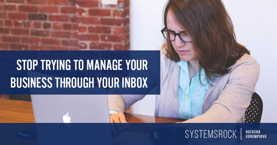 Stop Trying to Manage Your Business Through Your Inbox – Four Tools