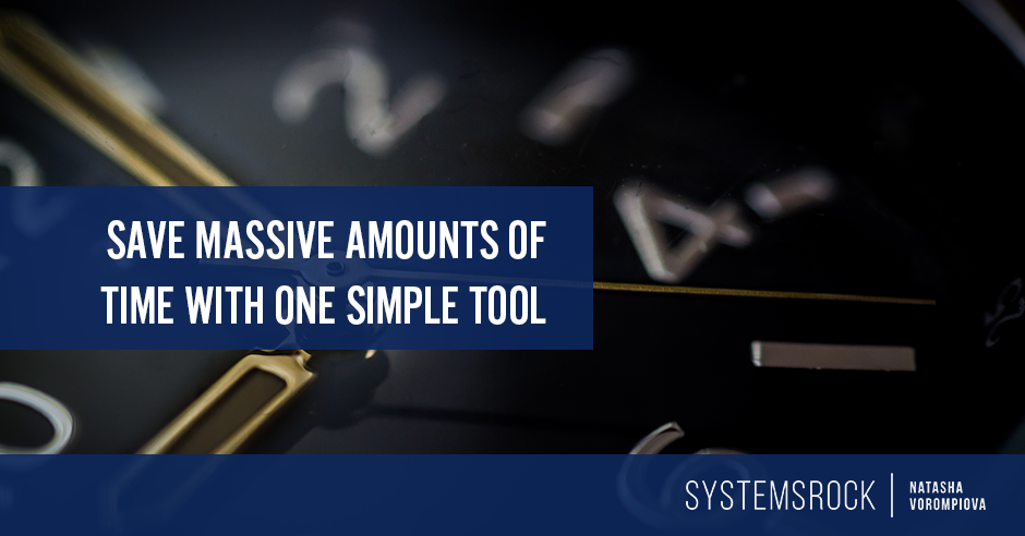 Save Massive Amounts of Time with One Simple Tool