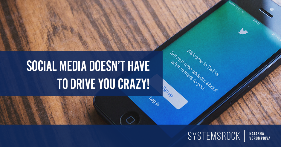 Social Media Doesn't Have to Drive You Crazy!