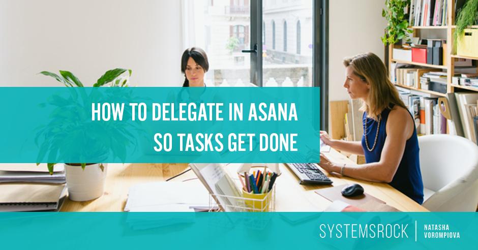 delegate with asana