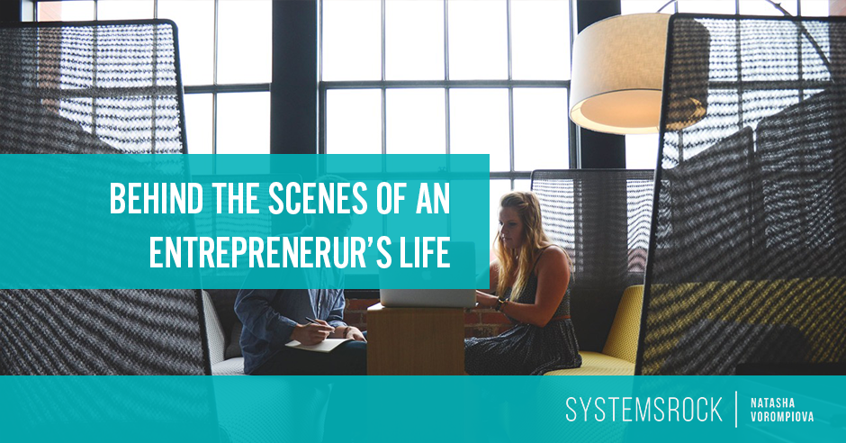 Behind the Scenes of an Entrepreneur's Eventful Life