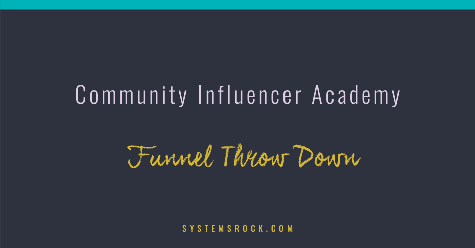 Community Influencer Academy – Funnel Tear Down